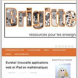 Eureka! (trouvaille applications web et iPad en mathématique)