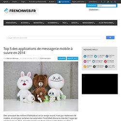 Top 5 des applications de messagerie mobile à suivre en 2014