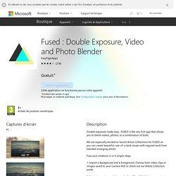 Fused : fusionner images et/ou vidéos