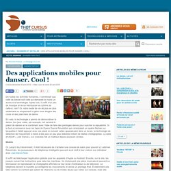 Des applications mobiles pour danser. Cool !