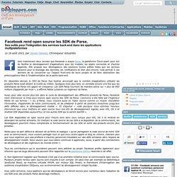 Facebook rend open source les SDK de Parse, ses outils pour l'intégration des services back-end dans les applications multiplateformes