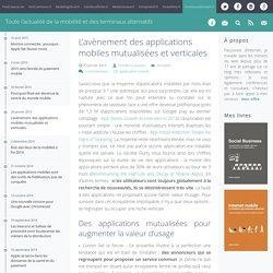 L'avènement des applications mobiles mutualisées et verticales