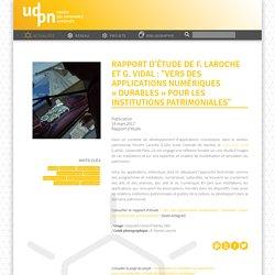 """Rapport d'étude de F. Laroche et G. Vidal : """"Vers des applications numériques (...) - UDPN"""