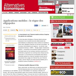 Applications mobiles : le règne des oligopoles