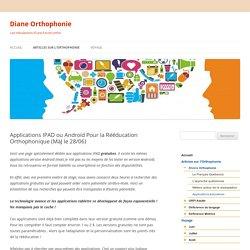 Applications IPAD ou Androïd Pour la Rééducation Orthophonique (MàJ le 28/06)