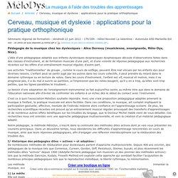 Cerveau, musique et dyslexie : applications pour la pratique orthophonique