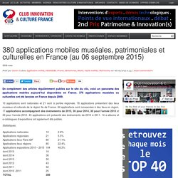380 applications mobiles muséales, patrimoniales et culturelles en France (au 06 septembre 2015)
