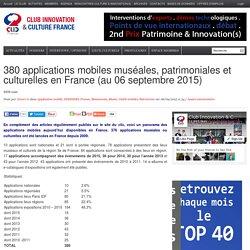 376 applications mobiles muséales, patrimoniales et culturelles en France (au 04 août 2015)