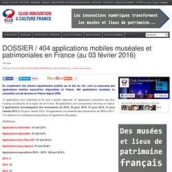 DOSSIER / 404 applications mobiles muséales et patrimoniales en France (au 03 février 2016)