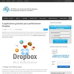 5 applications gratuites pour perfectionner Dropbox