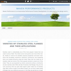 Varieties of Stainless Steel Flanges and their Applications