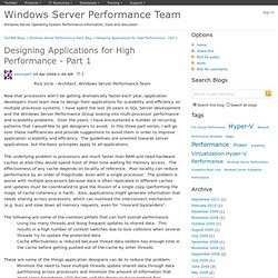 Designing Applications for High Performance - Part 1 - Windows Server Performance Team Blog