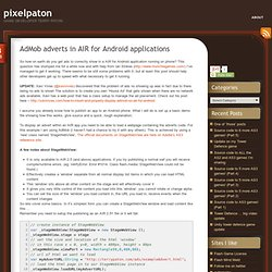 AdMob adverts in AIR for Android applications « pixelpaton