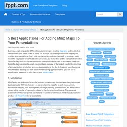 5 Best Applications For Adding Mind Maps To Your Presentations