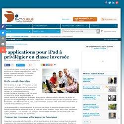 7 applications pour iPad à privilégier en classe inversée