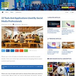 22 Tools and Applications Used by Social Media Professionals - Social Media Week