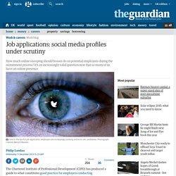 Job applications: social media profiles under scrutiny