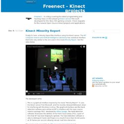 Freenect - Latest news covering Kinect projects, applications, programming and hacking