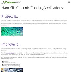 NanoSlic Ceramic Coating Applications - Nanoslic Protective Ceramic Coatings