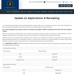 USCIS Update on Applications & Receipting - delay on receipt