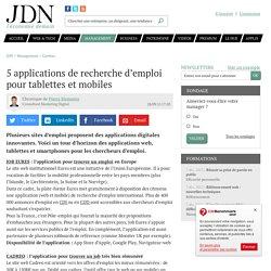 5 applications de recherche d'emploi pour tablettes et mobiles
