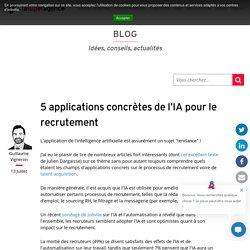 5 applications concrètes de l'IA pour le recrutement