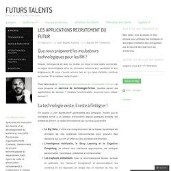 Les applications recrutement du futur