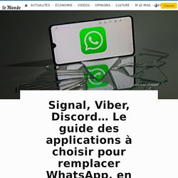 Signal, Viber, Discord… Le guide des applications à choisir pour remplacer WhatsApp, en fonction de vos usages