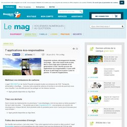 Le Mag Bouygues Telecom Green tech - 7 applications éco-responsables