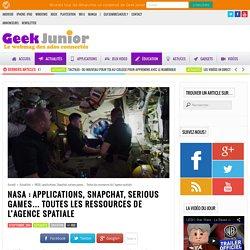 NASA : applications, Snapchat, serious games... Toutes les ressources de l'agence spatiale