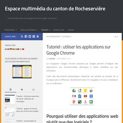 Tutoriel : utiliser les applications sur Google Chrome