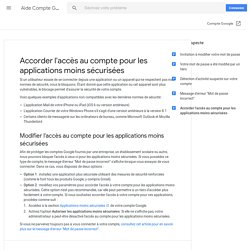 Autoriser les applications moins sécurisées à accéder à votre compte - Aide Comptes Google