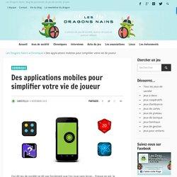 Des applications mobiles pour simplifier votre vie de joueur - Les Dragons Nains - Chronique