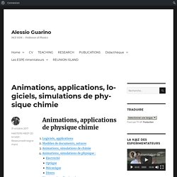 Animations, applications, logiciels, simulations de physique chimie – Alessio Guarino