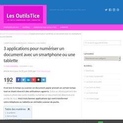 3 applications pour numériser un document avec un smartphone ou une tablette – Les Outils Tice