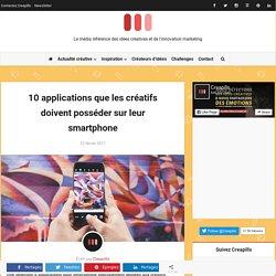 10 applications que les créatifs doivent posséder sur leur smartphone