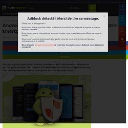 5 applications Android que vous devriez supprimer de votre téléphone