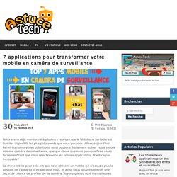 7 applications pour transformer votre mobile en caméra de surveillance - astucetech.net