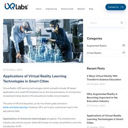 Applications of Virtual Reality Learning Technologies in Smart Cities