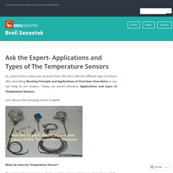Ask the Expert- Applications and Types of The Temperature Sensors – Broil Sensotek