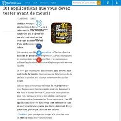 101 applications que vous devez tester avant de mourir