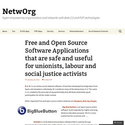 Free and Open Source Software Applications that are safe and useful for unionists, labour and social justice activists