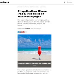 21 applications iPhone, iPad & iPod utiles en vacances,voyages