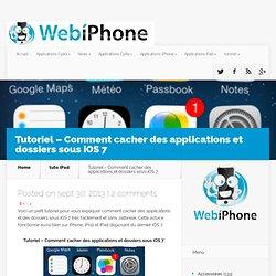 Tutoriel - Comment cacher des applications et dossiers sous iOS 7