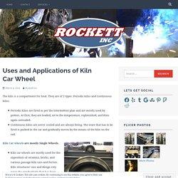 Uses and Applications of Kiln Car Wheel