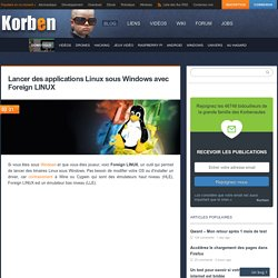 16/03/15 - Lancer des applications Linux sous Windows avec Foreign LINUX