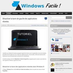 Désactiver la barre de gauche des applications récentes dans Windows 8