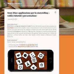 applicazione per lo storytelling - voideo tutorial e presentazione