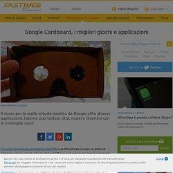 Le migliori applicazioni e giochi per Google Cardboard