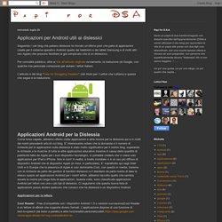 Papi 4 DSA: Applicazioni per Android utili ai dislessici